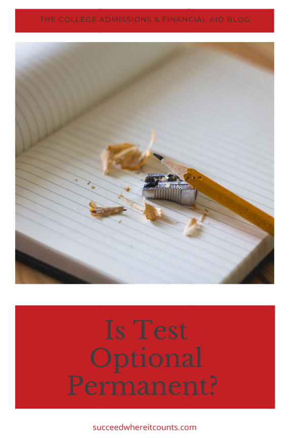 SAT/ACT testing for college - will test optional be permanent?